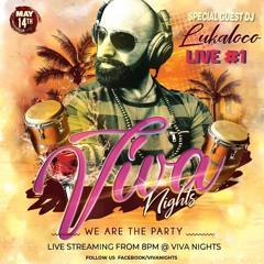 VIVA NIGHTS LIVE #1- DJ LUKALOKO