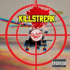 DZ - Killstreak Ft. FriendlyFire & Holloway