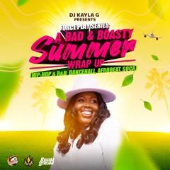 DJ Kayla G - Force Play Series: A BAD & BOASTY SUMMER Wrap Up (2021 Mixtape) @RIDDIMSTREAM
