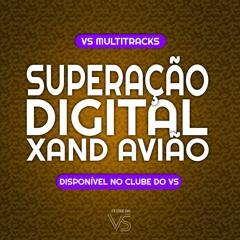 Superação Digital - Xanda Aviao ft Ze Vaqueiro - Playback e VS Sertanejo e Forro