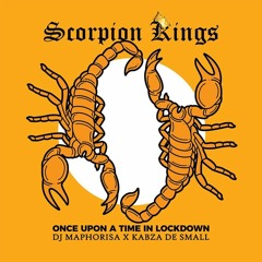 Scorpion Kings - Once Upon A Time In Lockdown (mixed)
