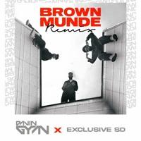 Brown Munde ( Davin Gyan & Exclusive SD) REMIX