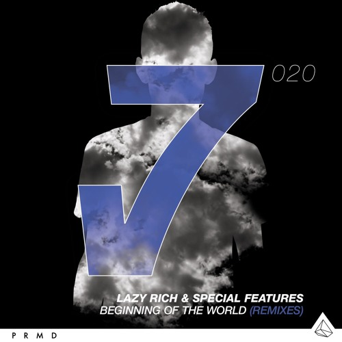 Lazy Rich & Special Features - Beginning of the World (Space Kadets Remix)