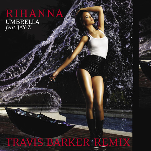Umbrella (Travis Barker Remix) [feat. JAY-Z]