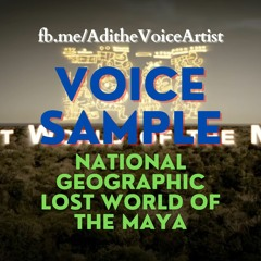 Narration American National Geographic Lost World of the Maya