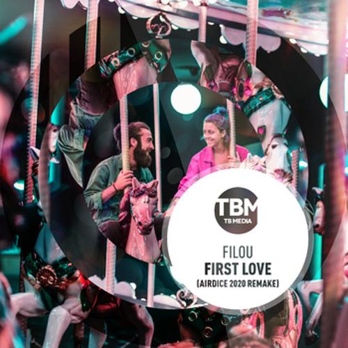 First Love (AirDice 2020 Summer Remake Radio)