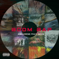 Boom Bap feat. Wade (Prod. by Wade)