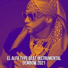 Beat Type El Alfa El Jefe 2021 - Instrumental Dembow PISTA USO LIBRE