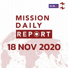 Mission Daily Report 18 NOV 2020