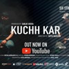 Download Deepak Arora(Desi - D) - Kucch Kar Ft. Remon Robinson Mp3