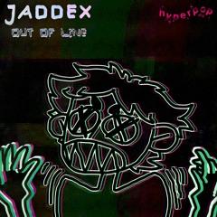 JADDEX - GREEN OUT