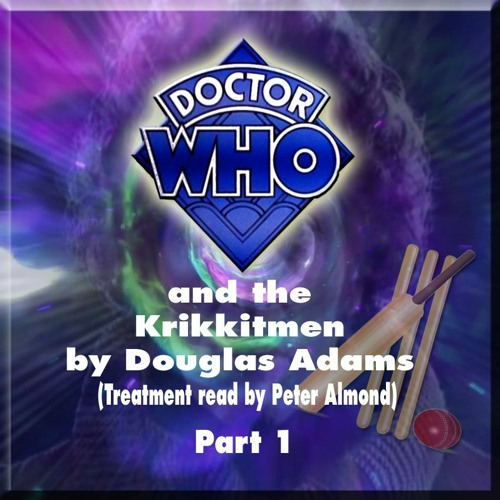 Doctor Who and the Krikkitmen (by Douglas Adams) - Part 01
