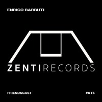 Enrico Barbuti - FRIENDSCAST #015