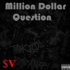 Million Dollar Question - $upaVillian