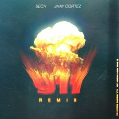 093. Sech Feat. Jhay Cortez - 911 (Remix) [Fadek WideM!x 5 Vers.] (FREE DOWNLOAD)