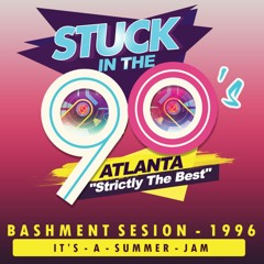 StuckInThe90s - Bashment Session 1996