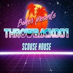 DJ Baker Presents Throwback 001 - Scouse House -