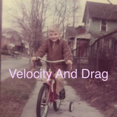 Velocity And Drag