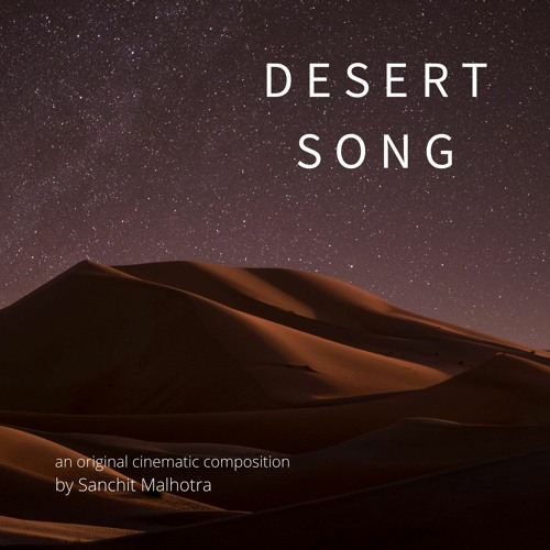 Desert Song | Original Orchestral/Indian Cinematic Composition
