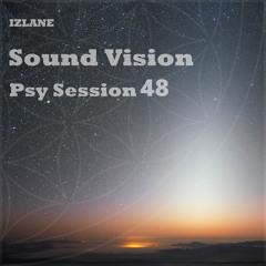 Sound Vision Psy Session 48