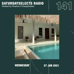 SaturdaySelects Radio Show #141 ft Deepshower