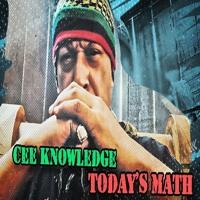 Today's Math featuring Cee Knowledge X Nex Millen