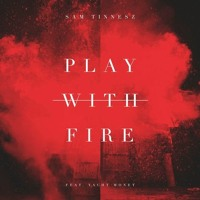 Sam Tinnesz - Play With Fire (Short Version) (Cover)