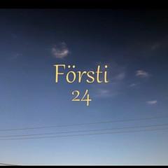 Försti - 24 (Prod. Raspo)