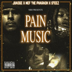N.B.H x Nef The Pharaoh - PAIN MUSIC