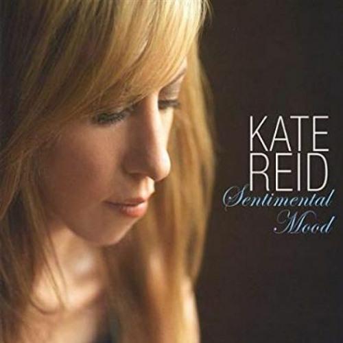 Kate Reid - Sentimental Mood