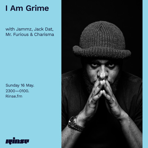 I Am Grime with Jammz & Charisma - 16 May 2021