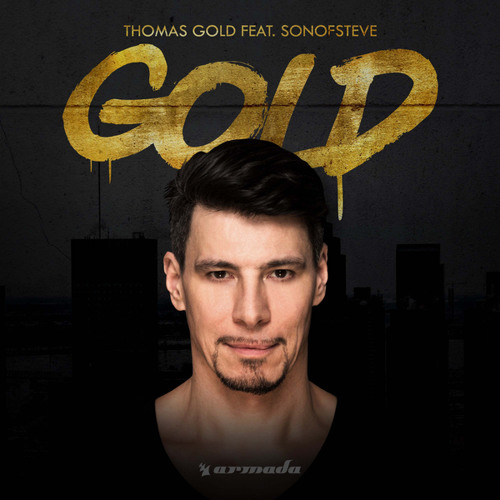 Thomas Gold feat. sonofsteve - Gold