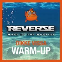 Reverze Warm-Up Mix 2021 by Dikke Vissa
