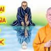 GẶP LẠI OAN GIA Từ Kiếp Trước Đến ĐÒI NỢ, TRẢ NỢ, BÁO OÁN - HT Thích Trí Quảng