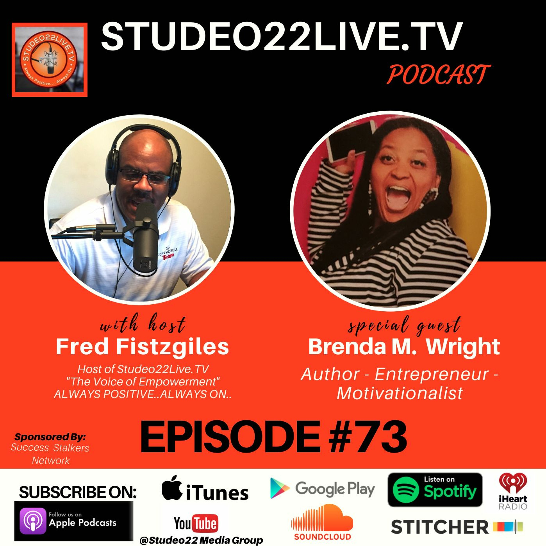 Episode#73 - Author Entrepreneur and Motivationalist Brenda M. Wright