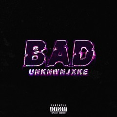 BAD (PROD BY.SB & Lukas With AK)