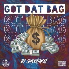Got Dat Bag