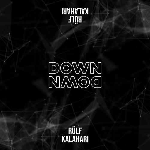 RÜLF & Kalahari - Down