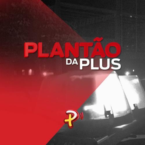 PLANTÃO DA PLUS | 23.02.2021
