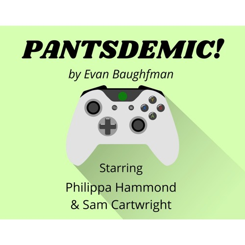 Episode Ten - Pantsdemic