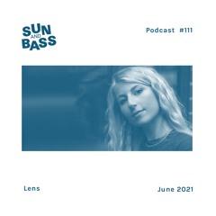 SUNANDBASS Podcast #111 - Lens