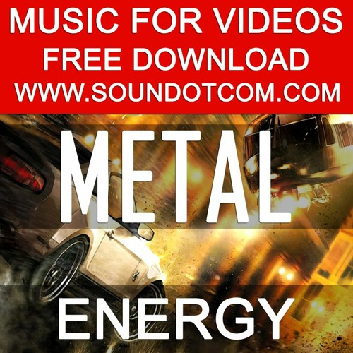 Background Royalty Free Music for Youtube Videos Vlog   Modern Metal Hard Heavy Powerful Extreme