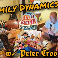Family Dynamics w/ Peter Croonquist