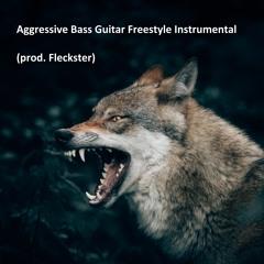 Aggressive Bass Guitar Freestyle Instrumental | Hard Freestyle type beat (prod. Fleckster)