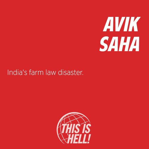 1281: India's farm law disaster / Avik Saha