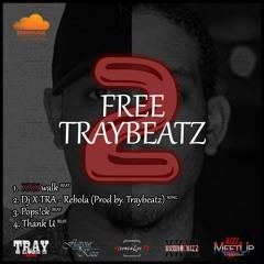 1. Traybeatz - XXX Walk