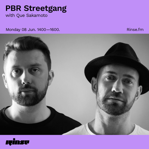 PBR Streetgang with Que Sakamoto - 08 June 2020