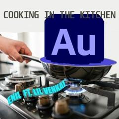 Cooking in the Kitchen Ft. Lil Venkat (prod. sketchmyname)