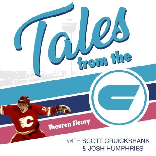 Tales From The C - Episode 28 w/ Theo Fleury