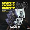 Download Young T & Bugsey - Don't Rush Ft. Headie One (New.b Bootleg) Mp3